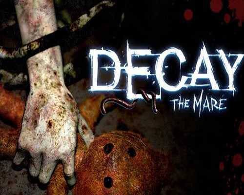 Decay The Mare Free PC Download