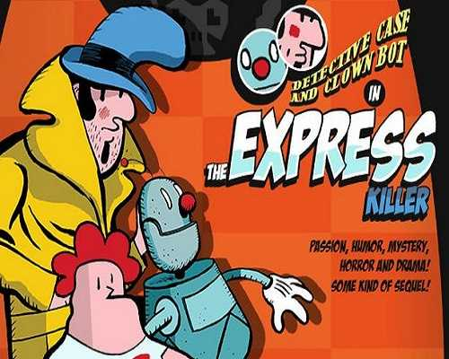 Detective Case and Clown Bot in The Express Killer Free