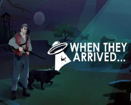 When They Arrived Free PC Download