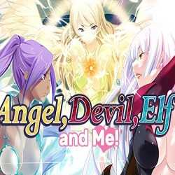 Angel Devil Elf and Me