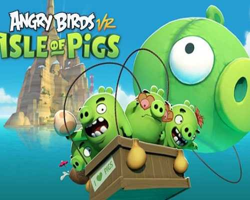 Angry Birds VR Isle of Pigs Free PC Download