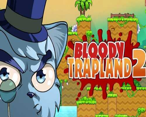 Bloody Trapland 2 Curiosity Free PC Download