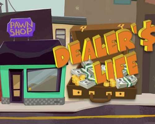 Dealers Life PC Game Free Download