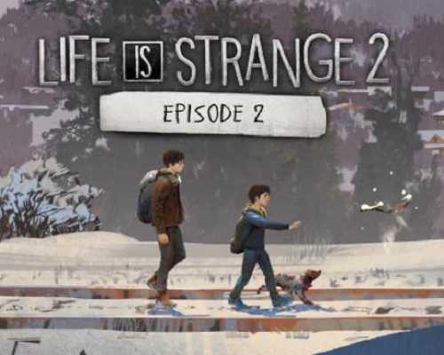 Life is Strange 2 Episode 2 Free PC Download
