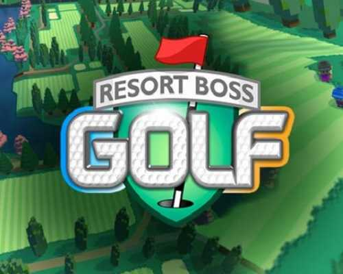 Resort Boss Golf Tycoon Management Free Download