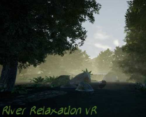 River Relaxation VR PC Game Free Download