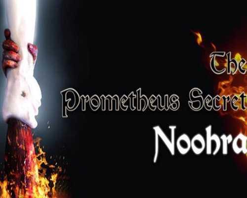 The Prometheus Secret Noohra Free PC Download
