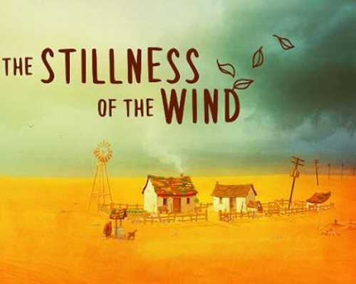 The Stillness of the Wind Free PC Download