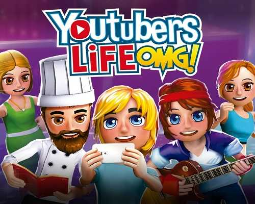 Youtubers Life OMG PC Game Free Download