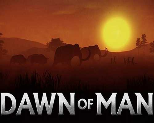 Dawn of Man PC Game Free Download