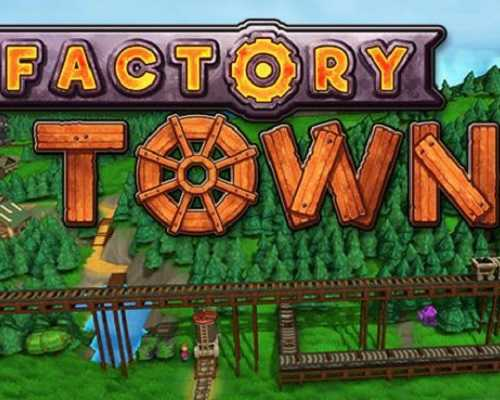Factory Town PC Game Free Download
