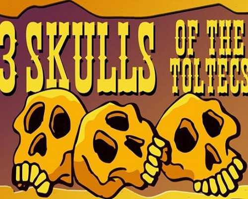 Fenimore Fillmore 3 Skulls of the Toltecs Free Download