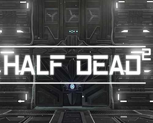 HALF DEAD 2 PC Game Free Download