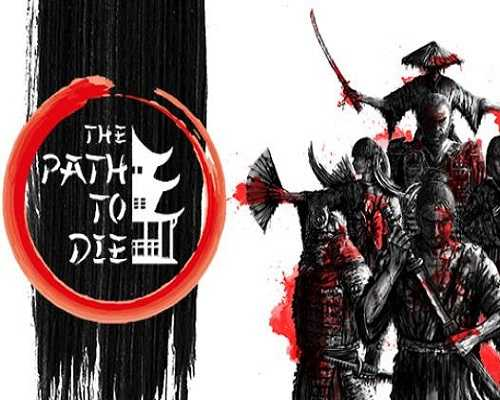 The Path To Die PC Game Free Download