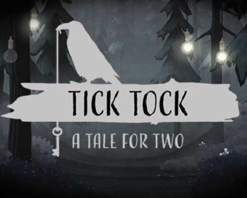Tick Tock A Tale for Two PC Game Free Download