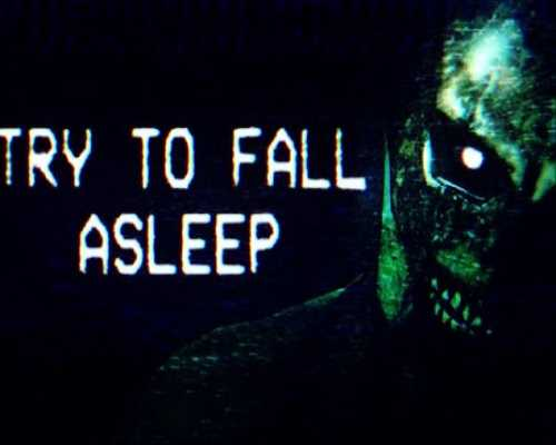 Try To Fall Asleep PC Game Free Download