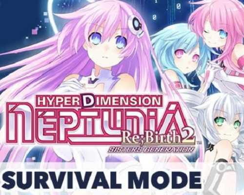 Hyperdimension Neptunia ReBirth2 Survival Free Download