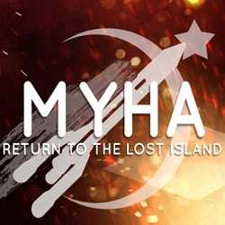 Myha Return to the Lost Island
