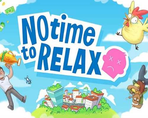 No Time to Relax PC Game Free Download