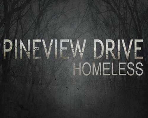 Pineview Drive Homeless PC Game Free Download