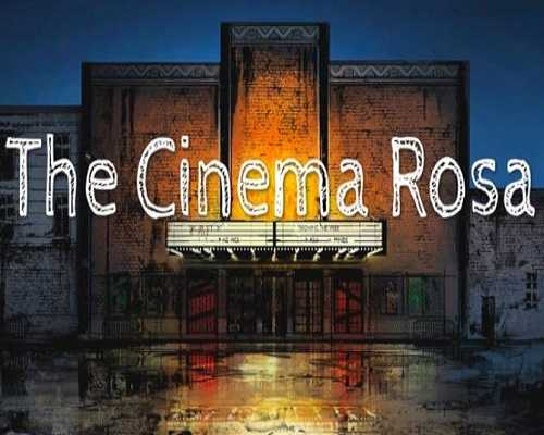 The Cinema Rosa PC Game Free Download