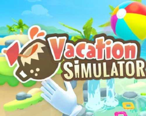 Vacation Simulator PC Game Free Downlaod
