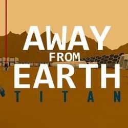 Away From Earth Titan