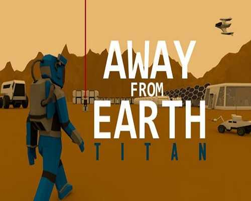 Away From Earth Titan PC Game Free Download