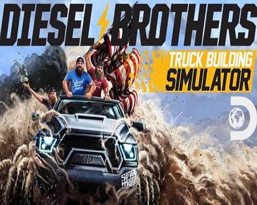 Diesel Brothers Truck Building Simulator