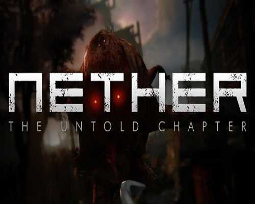 Nether The Untold Chapter PC Game Free Download