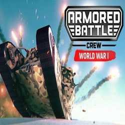 Armored Battle Crew World War 1