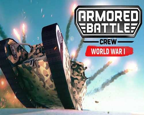 Armored Battle Crew World War 1 PC Game Free Download