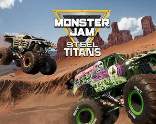 Monster Jam Steel Titans Free PC Download