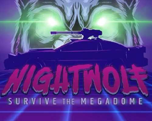 Nightwolf Survive the Megadome PC Game Free Download