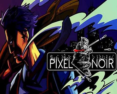Pixel Noir PC Game Free Download
