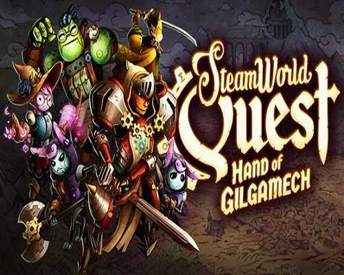 SteamWorld Quest Hand of Gilgamech PC Game Free Download