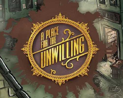 A Place for the Unwilling PC Game Free Download
