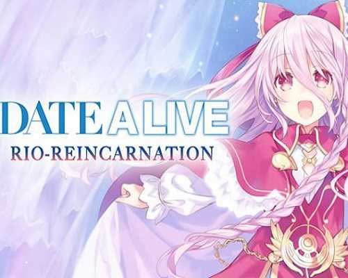 DATE A LIVE Rio Reincarnation Free PC Download