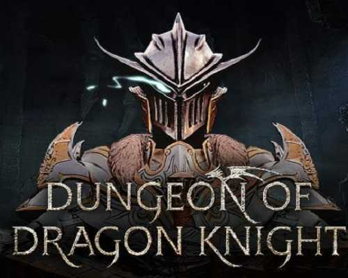Dungeon Of Dragon Knight Free PC Download
