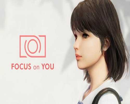 FOCUS on YOU PC Game Free Download