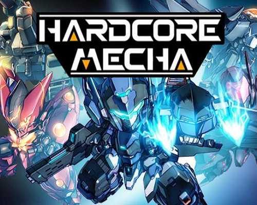 HARDCORE MECHA PC Game Free Download
