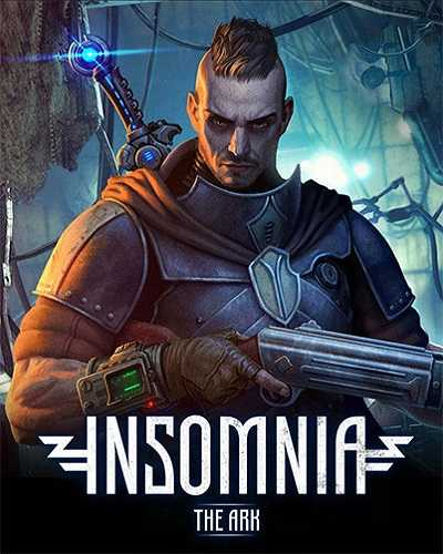 INSOMNIA The Ark PC Game Free Download