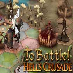 To Battle Hells Crusade