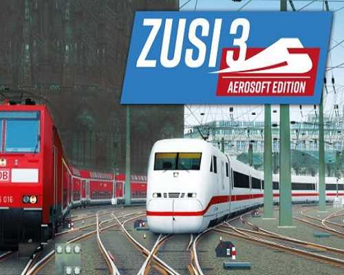 ZUSI 3 Aerosoft Edition PC Game Free Download
