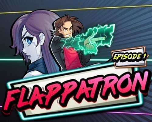 Flappatron Episode 1 PC Game Free Download