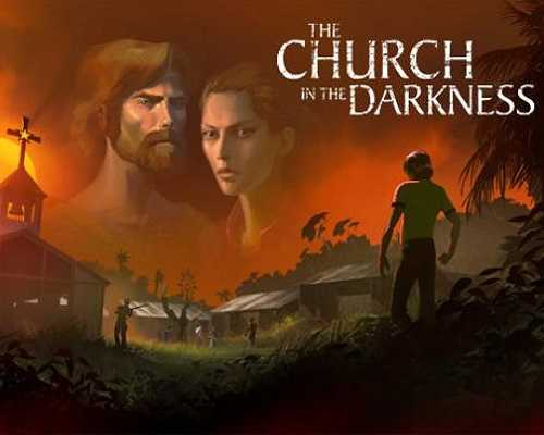 The Church in the Darkness Free PC Download