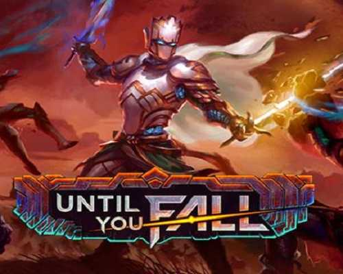 Until You Fall PC Game Free Download