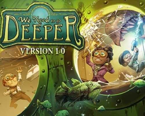 We Need To Go Deeper PC Game Free Download