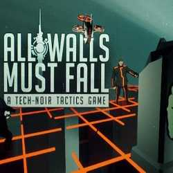 All Walls Must Fall A Tech Noir Tactics