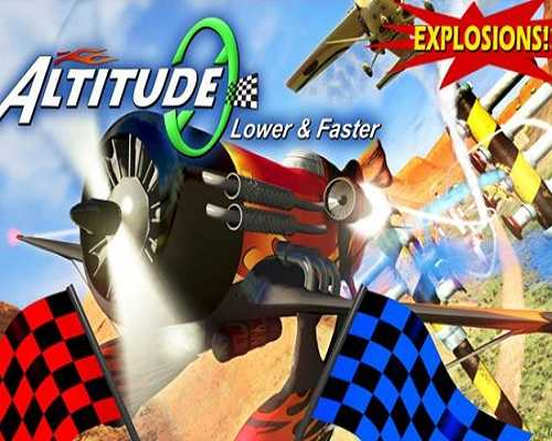 Altitude0 Lower & Faster PC Game Free Download